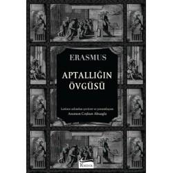 Aptallığın Övgüsü - Erasmus...